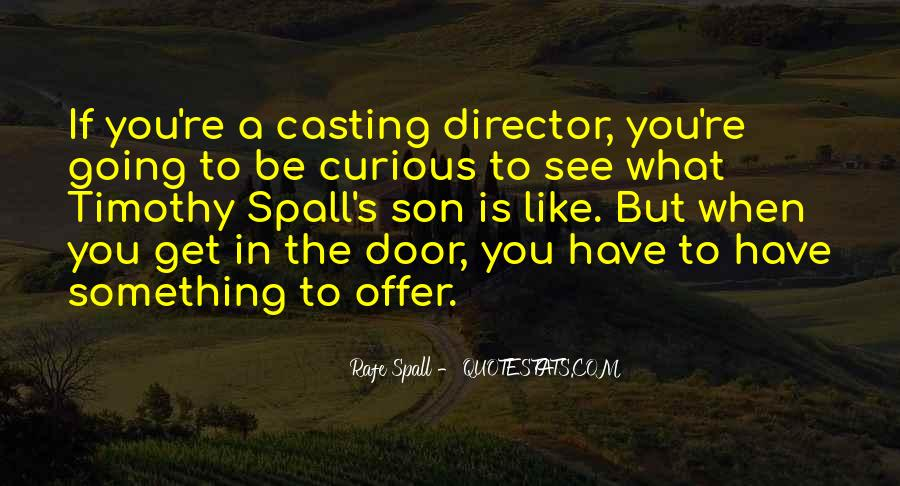 Casting Director Quotes #1721208