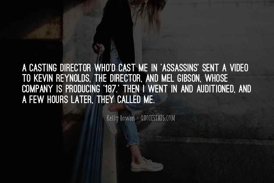 Casting Director Quotes #1779821