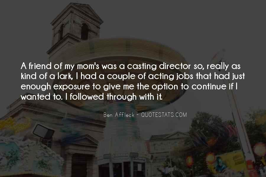 Casting Director Quotes #1803393