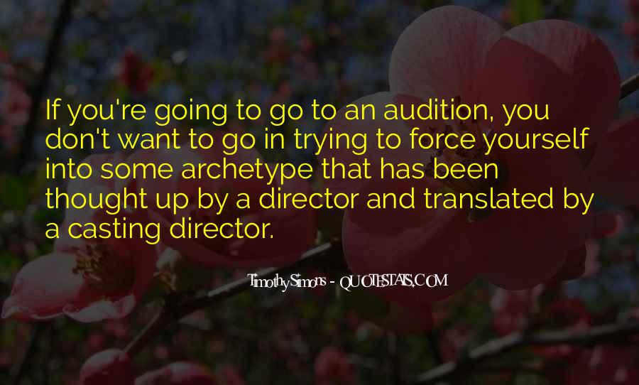 Casting Director Quotes #691838