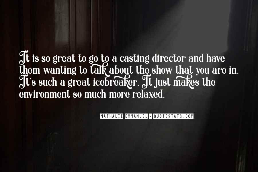Casting Director Quotes #815035