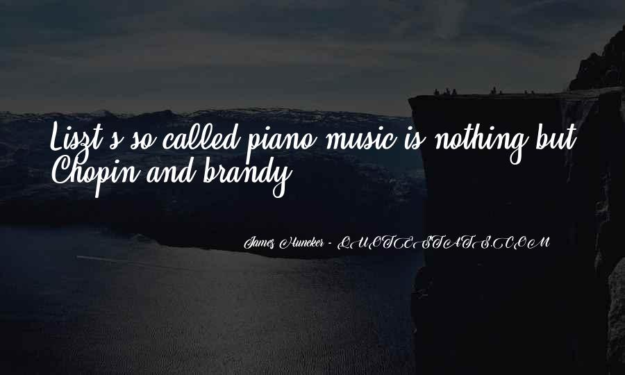 Quotes About Liszt Chopin #1852521