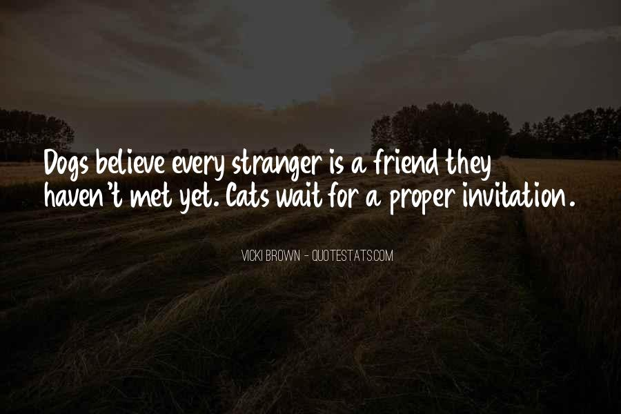 Cat And Dog Friend Quotes #1838033