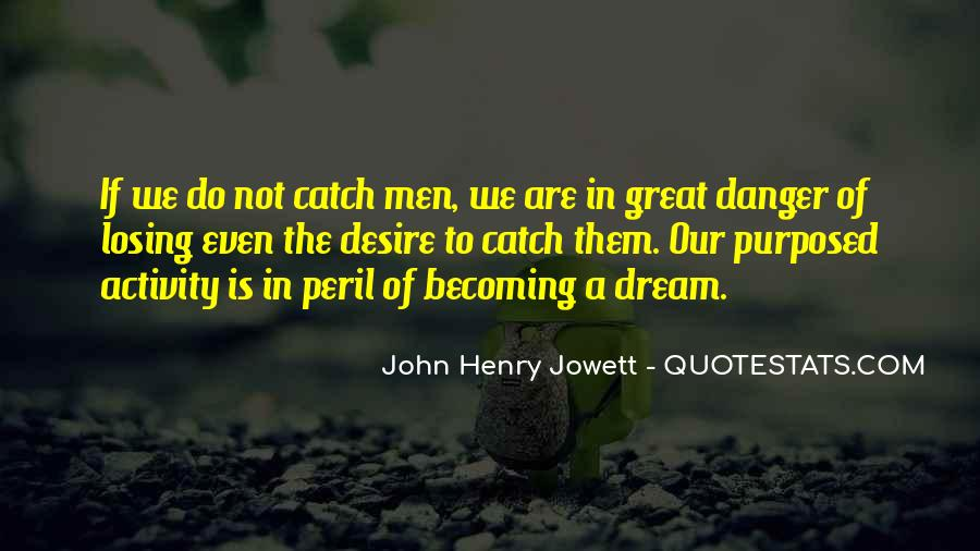 Catch Your Dream Quotes #1344577