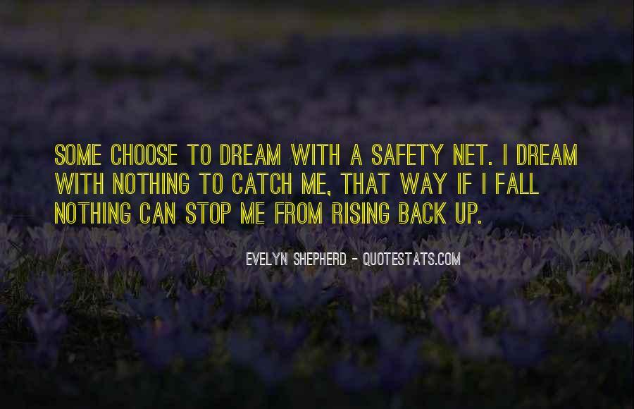 Catch Your Dream Quotes #1400625