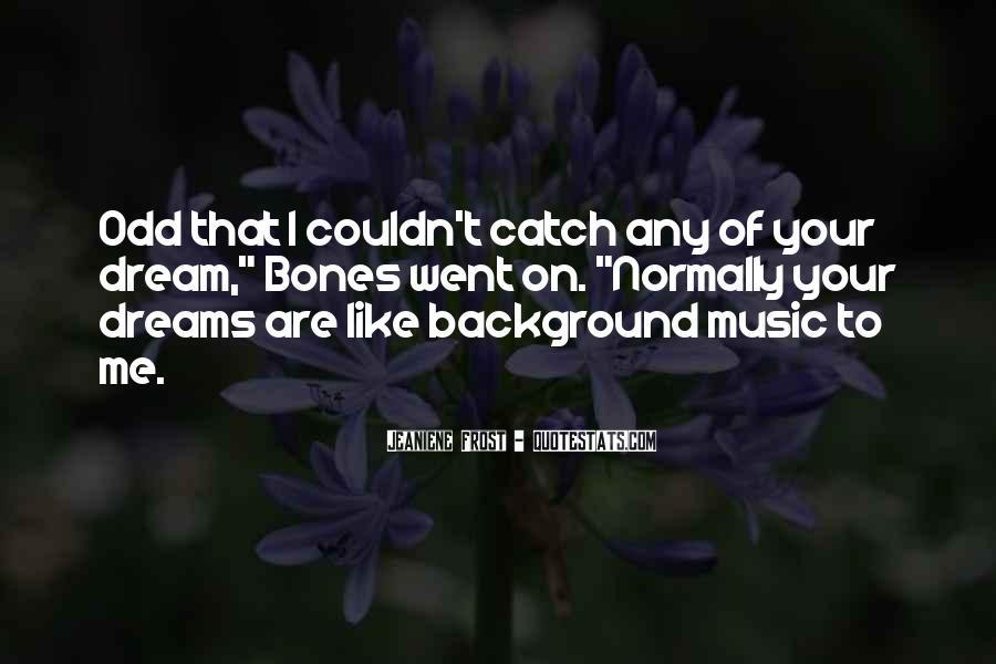 Catch Your Dream Quotes #1461182