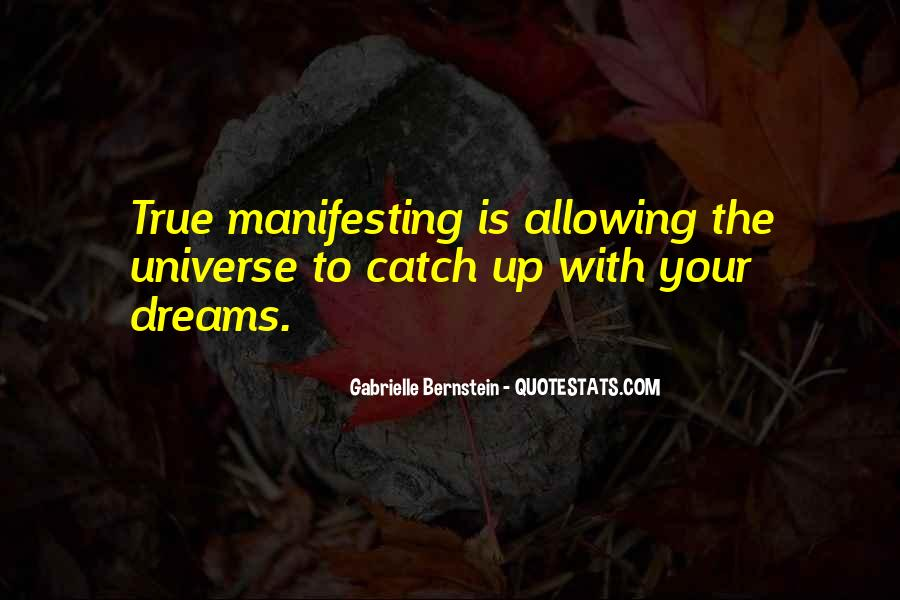 Catch Your Dream Quotes #1802999