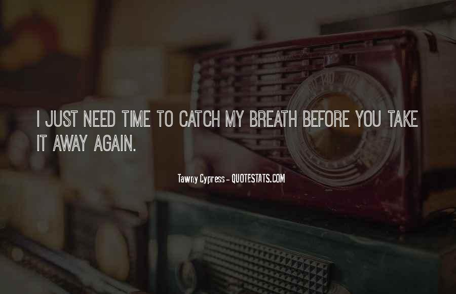 Catch Your Dream Quotes #1872152