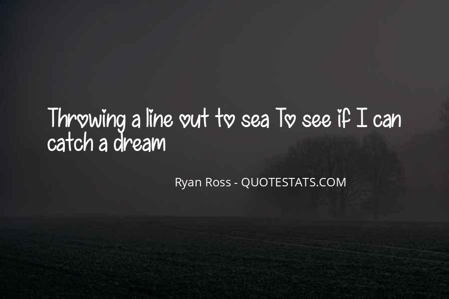 Catch Your Dream Quotes #34228