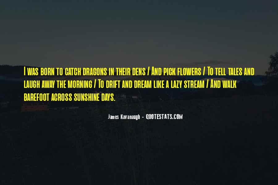 Catch Your Dream Quotes #516565