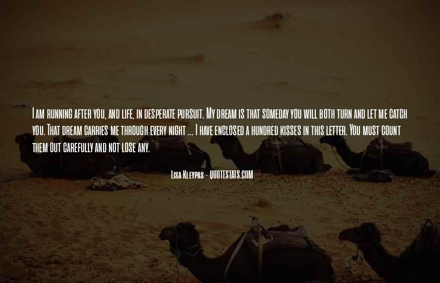 Catch Your Dream Quotes #620248