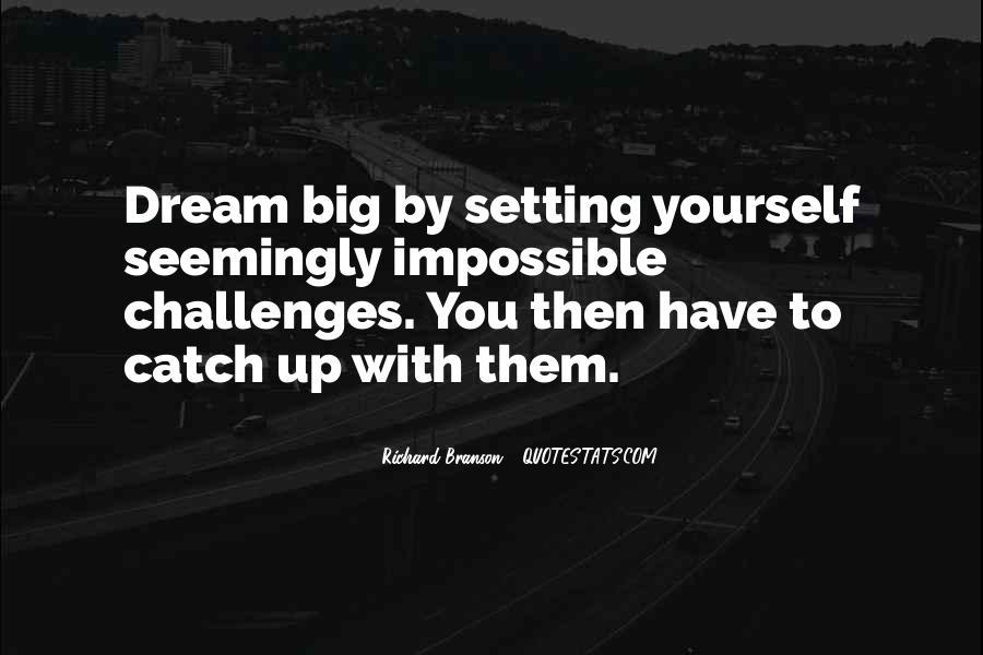 Catch Your Dream Quotes #894796
