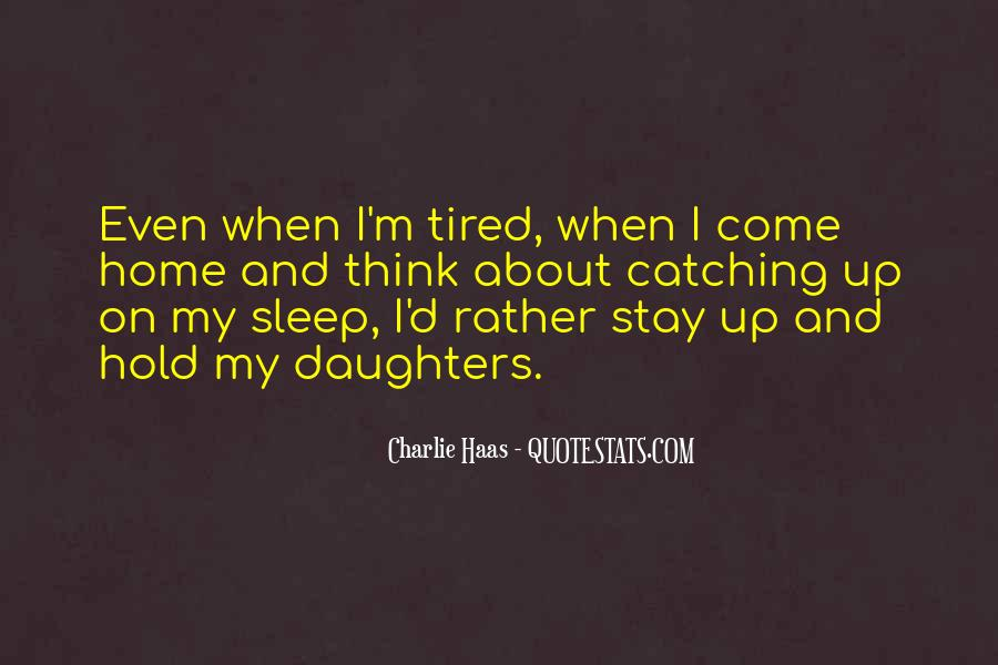 Catching Up On Sleep Quotes #1040715