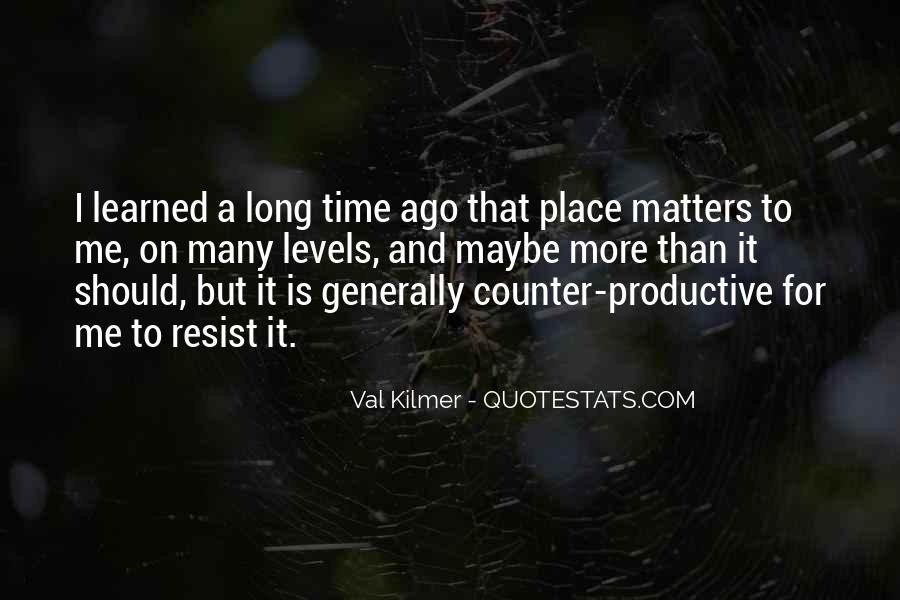 Quotes About Val #310233