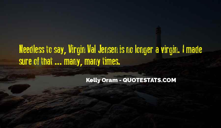Quotes About Val #357988