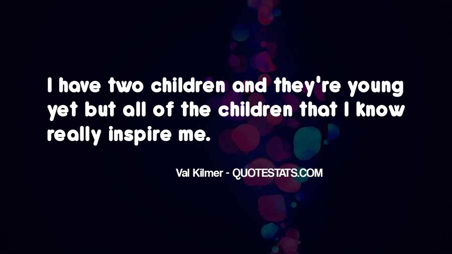 Quotes About Val #539507