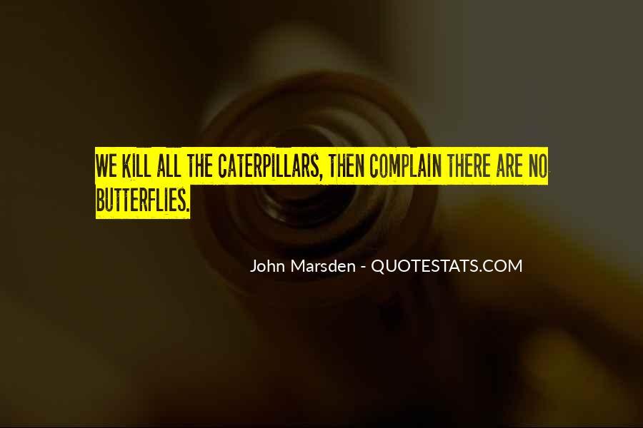 Caterpillars To Butterflies Quotes #269452