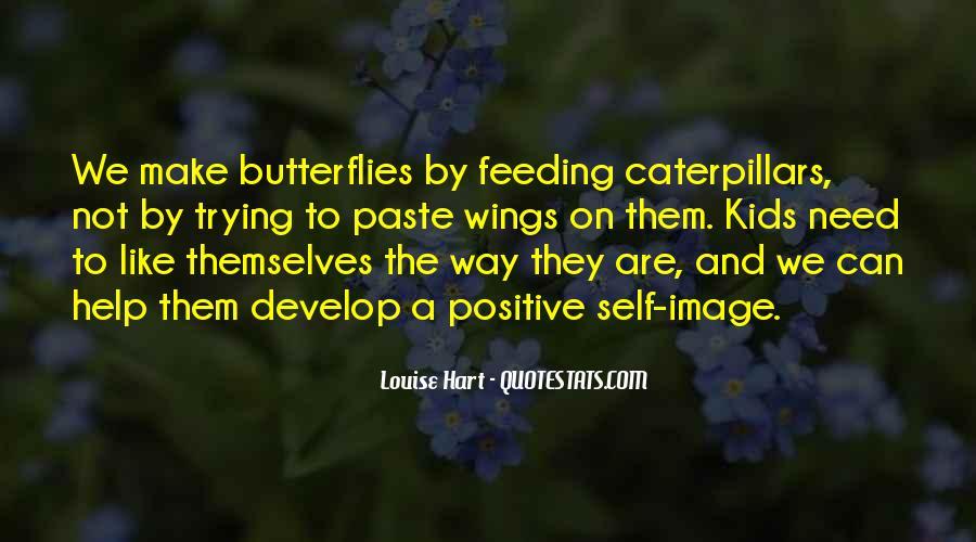 Caterpillars To Butterflies Quotes #689496