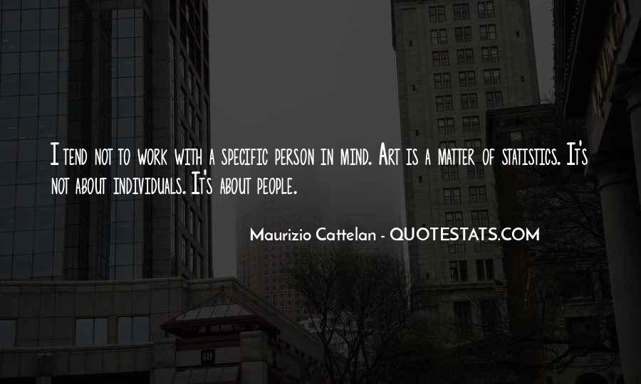 Cattelan Quotes #1783547