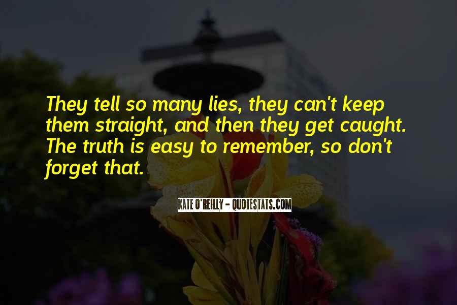 Caught Up In Lies Quotes #1665468