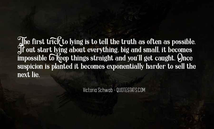Caught Up In Lies Quotes #1819141