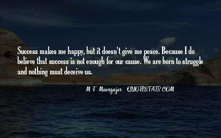 Cause I'm Happy Quotes #1126912