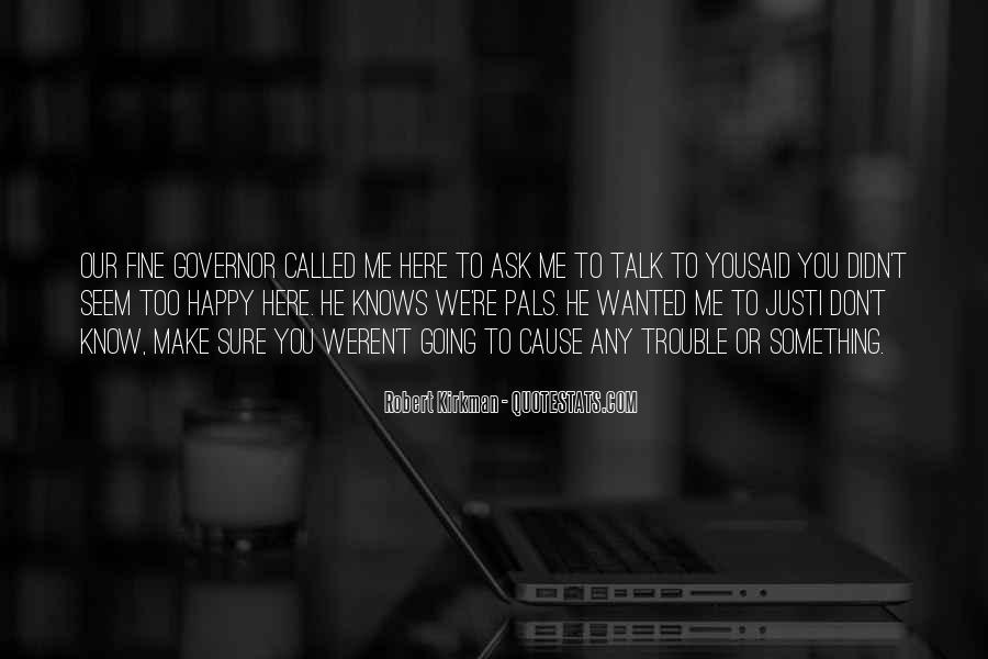 Cause I'm Happy Quotes #1220528
