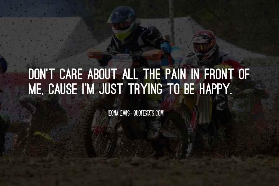 Cause I'm Happy Quotes #1524674