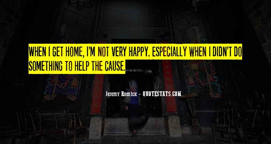 Cause I'm Happy Quotes #1553353