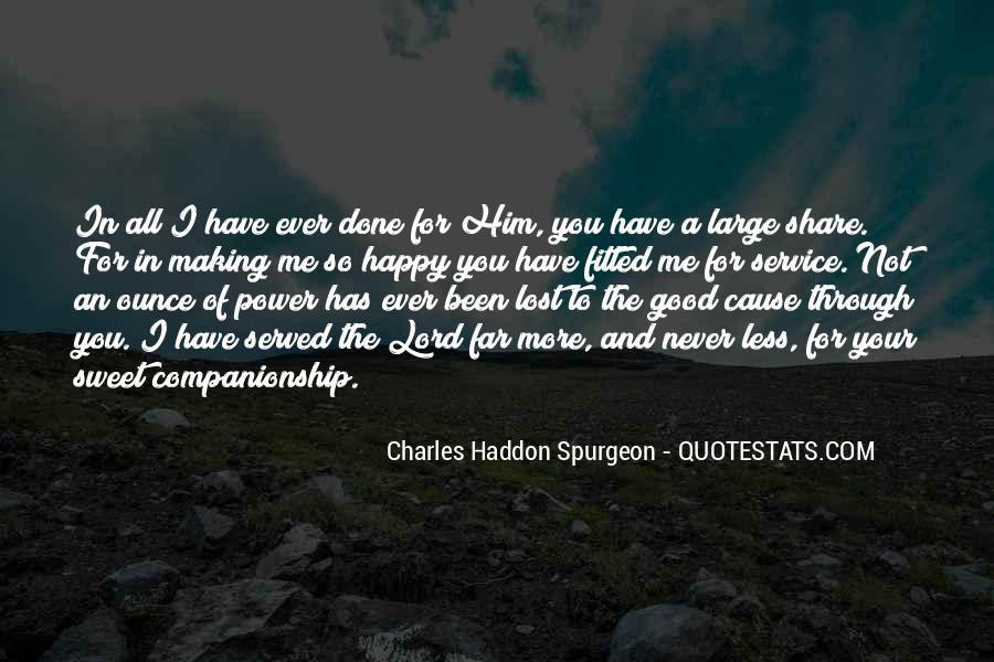 Cause I'm Happy Quotes #1826344