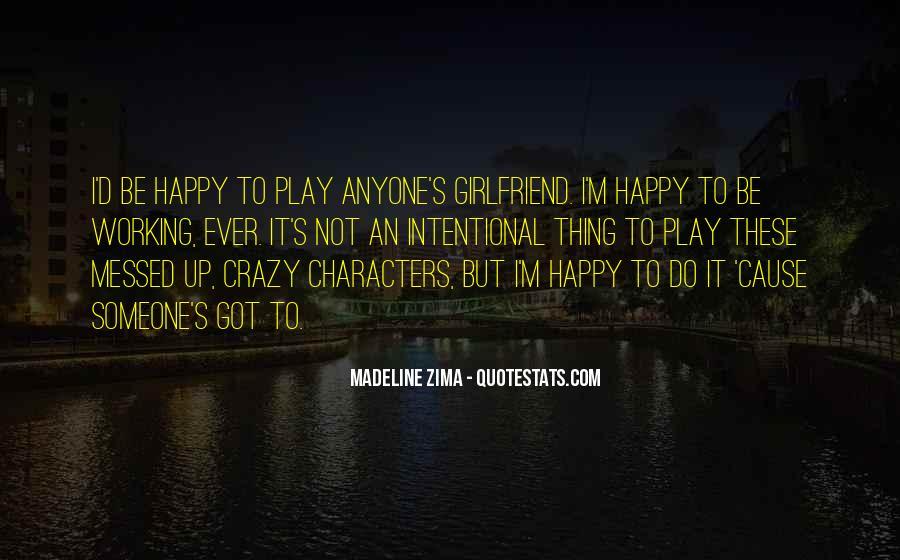 Cause I'm Happy Quotes #1857419