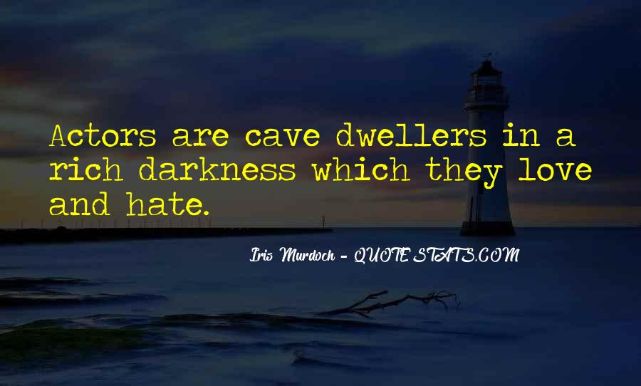 Cave Dwellers Quotes #332737