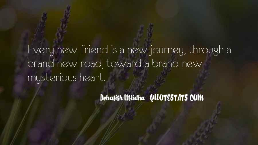 Quotes About The Road Of Friendship #1224395