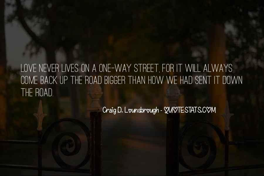 Quotes About The Road Of Friendship #814355