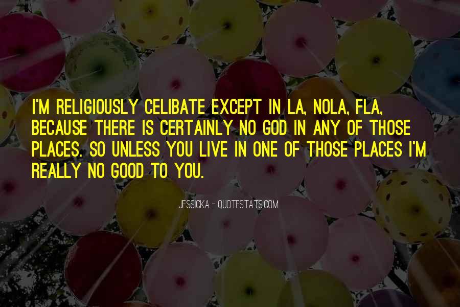 Celibate Quotes #1430834