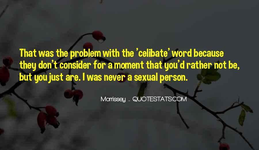 Celibate Quotes #1834316