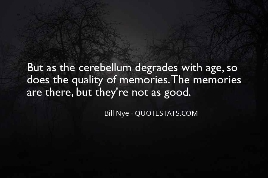 Cerebellum Quotes #1078188
