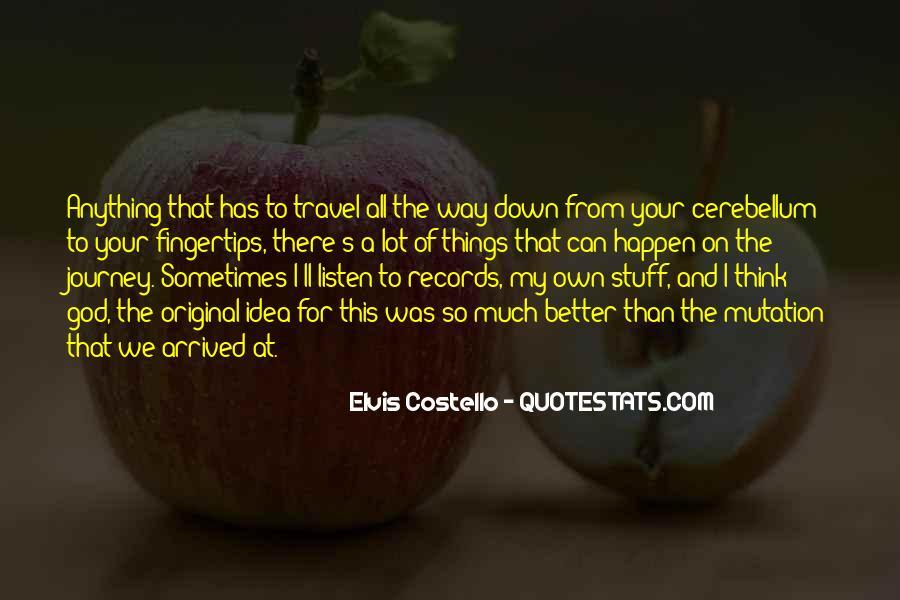 Cerebellum Quotes #1477481