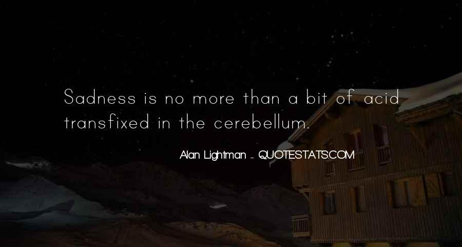 Cerebellum Quotes #984888