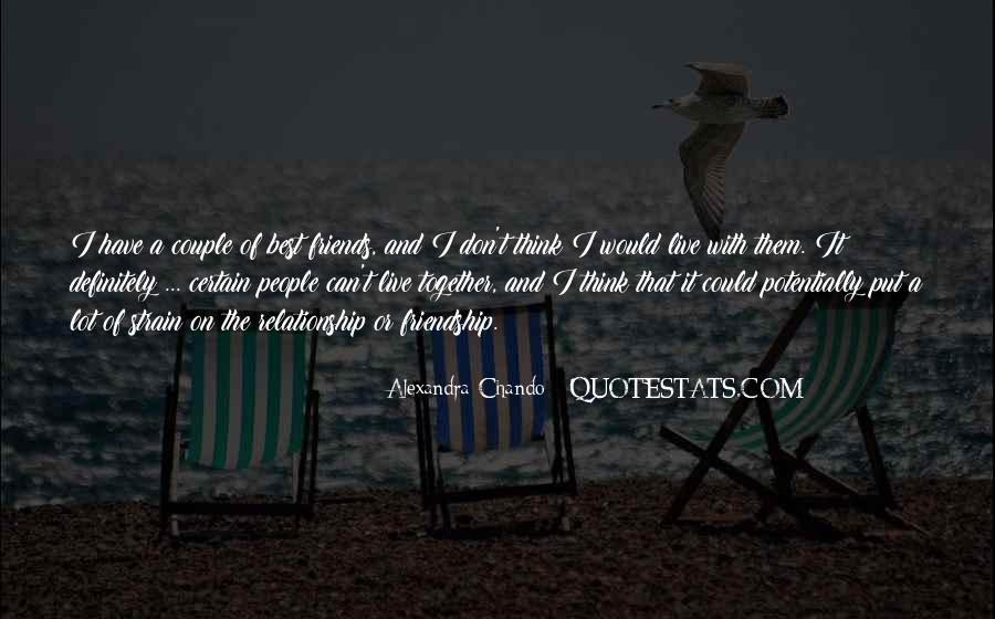 Certain Friends Quotes #1005737