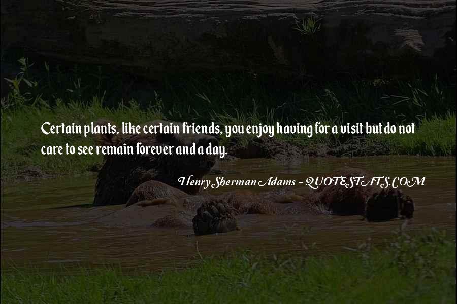 Certain Friends Quotes #1118913