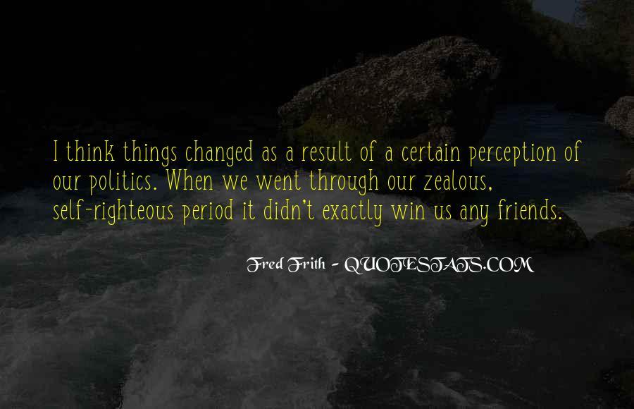 Certain Friends Quotes #1136056