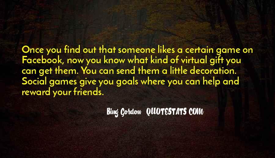 Certain Friends Quotes #1149632