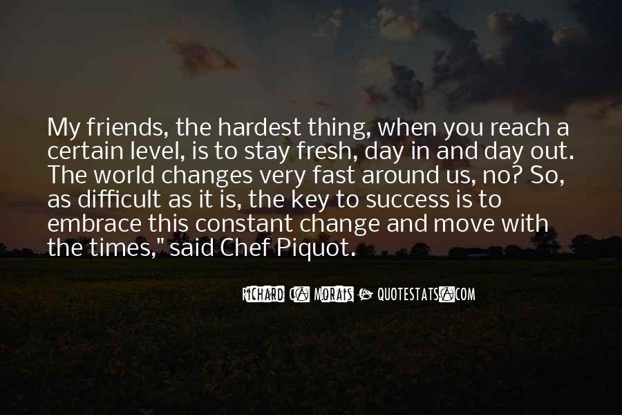 Certain Friends Quotes #1150885