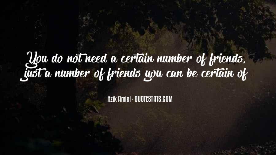 Certain Friends Quotes #1359443