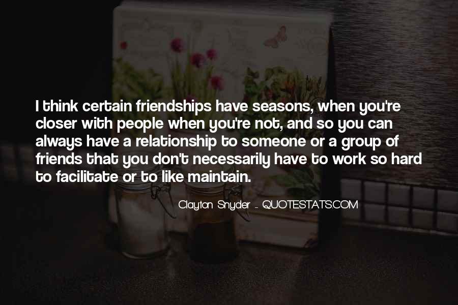 Certain Friends Quotes #1430483