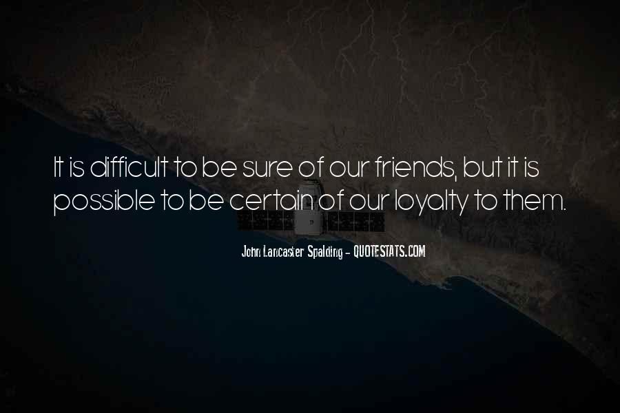 Certain Friends Quotes #157749