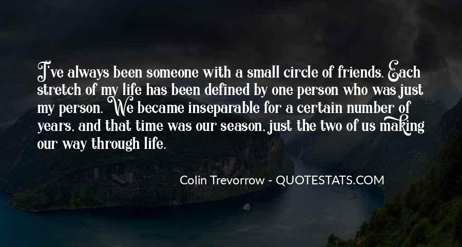 Certain Friends Quotes #1617941