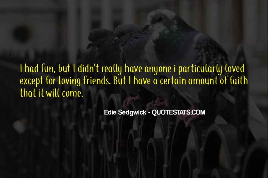 Certain Friends Quotes #1782814