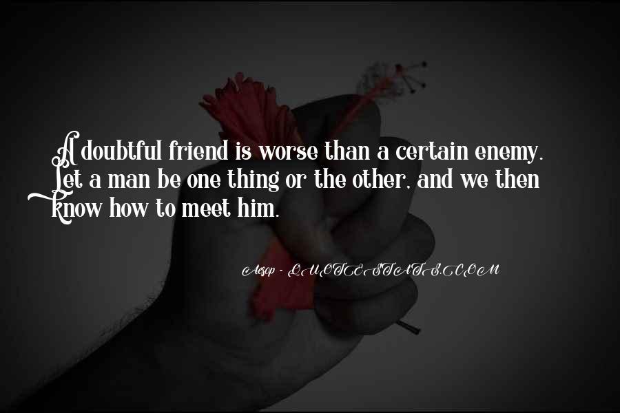 Certain Friends Quotes #226177